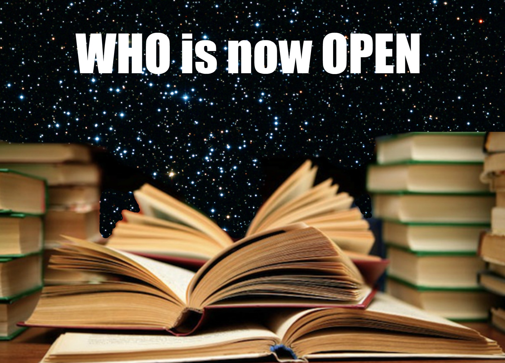 WHO is now open